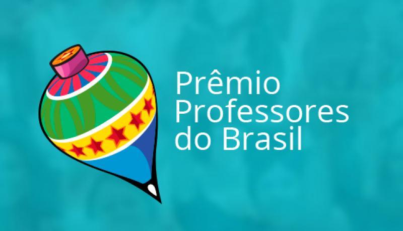 Inscrições para o Prêmio Professores do Brasil