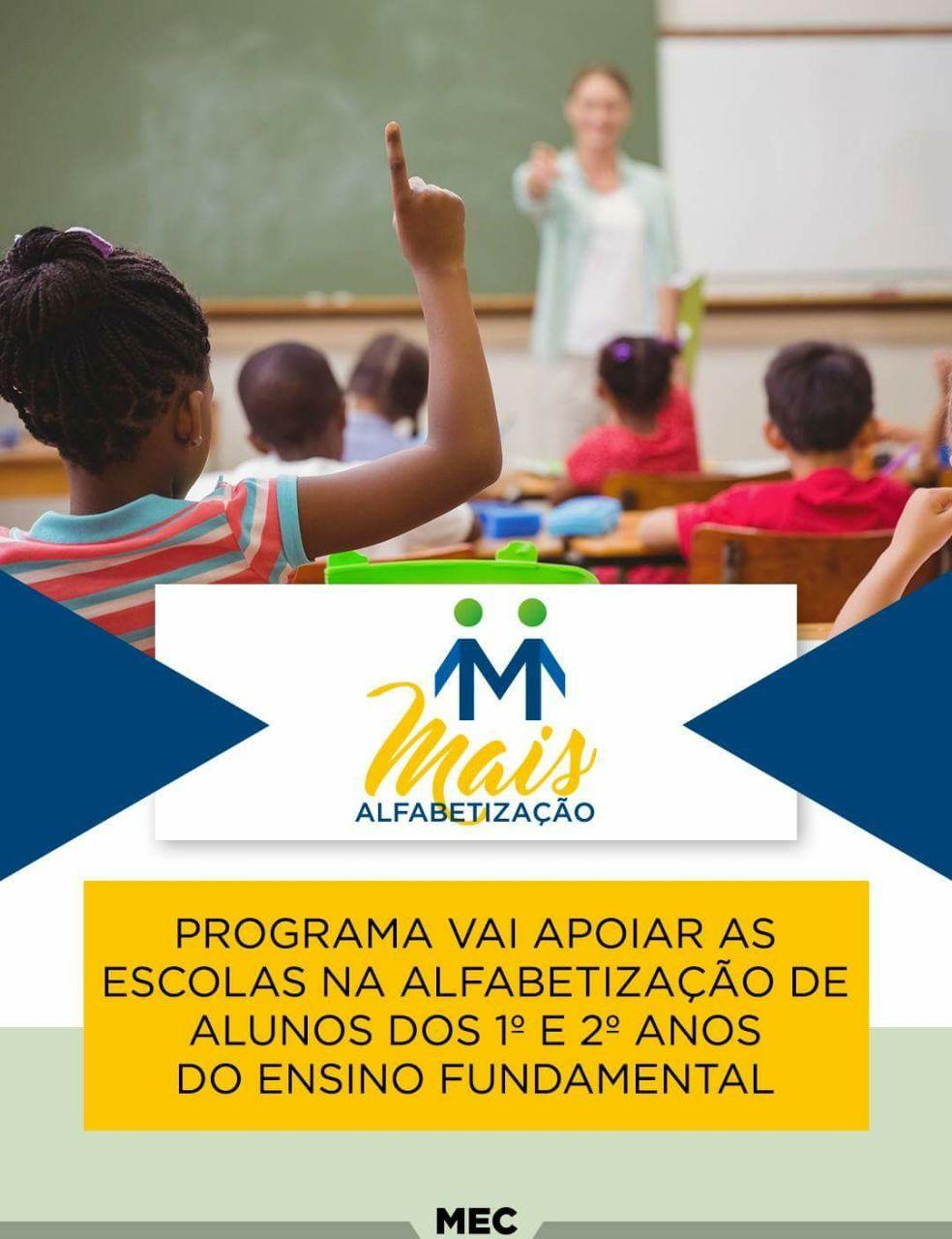 PROGRAMA MAIS ALFABETIZAÇÃO - MEC cria programa para reverter estagnação na aprendizagem