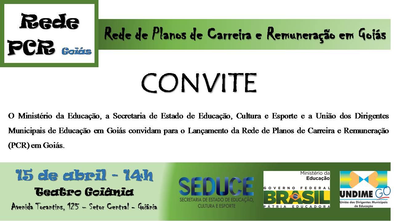 Lançamento da Rede de Assistência Técnica aos Planos de Carreira e Remuneração _ Goiás