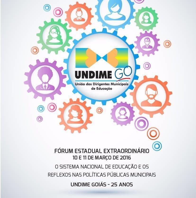 INFORMES GERAIS: Fórum Extraordinário Undime Goiás - 25 anos