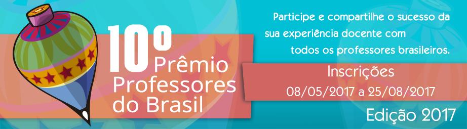 Prêmio Professores do Brasil e Gestão Escolar